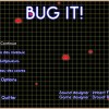 Bug it!
